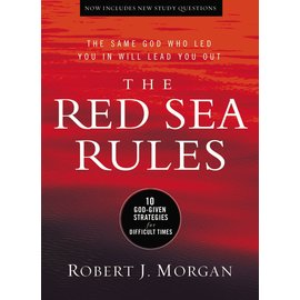 The Red Sea Rules: The Same God Who Led You in Will Lead You Out (Robert J. Morgan), Hardcover