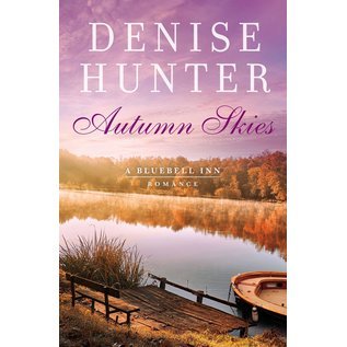 Bluebell Inn #3: Autumn Skies (Denise Hunter), Paperback