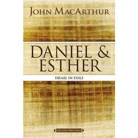 MacArthur Bible Studies: Daniel & Esther (John MacArthur)