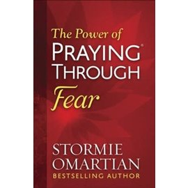 The Power of Praying through Fear (Stormie Omartian), Paperback