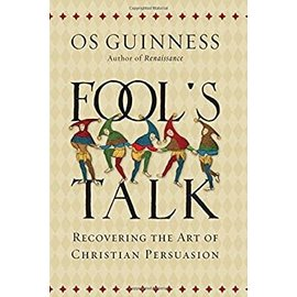 Fool's Talk (Os Guinness), Hardcover