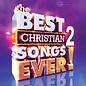 CD - Best Christian Songs Ever!, Volume 2