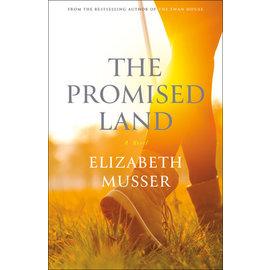 The Promised Land (Elizabeth Musser), Paperback
