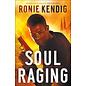 Book of the Wars #3: Soul Raging (Ronie Kendig), Paperback