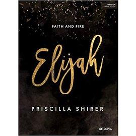Elijah, Bible Study Book (Priscilla Shirer)