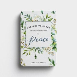 Prayers to Share: 100 Pass Along Notes for Peace