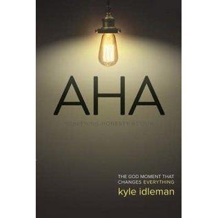 AHA: Awakening. Honesty. Action (Kyle Idleman), Paperback