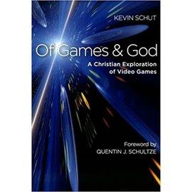 Of Games and God (Kevin Schut), Paperback