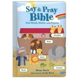 Say & Pray Bible (Diane Stortz), Board Book