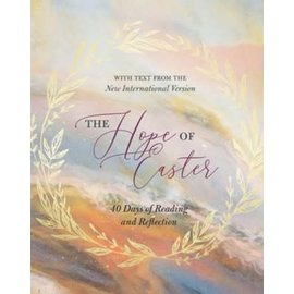 The Hope of Easter: 40 Days of Reading and Reflection, Hardcover