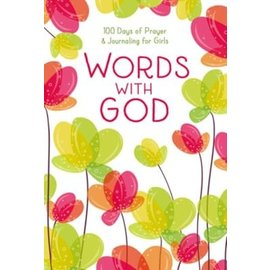Words with God: 100 Days of Prayer and Journaling for Girls, Hardcover