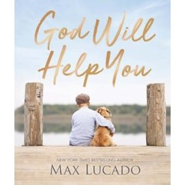 God Will Help You (Max Lucado), Hardcover