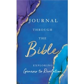 Journal Through the Bible: Explore Genesis to Revelation, Hardcover