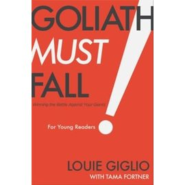 Goliath Must Fall for Young Readers (Louie Giglio), Hardcover