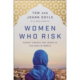 Women Who Risk (Tom & JoAnn Doyle, Greg Webster), Paperback