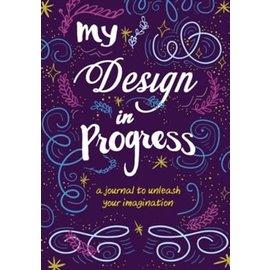 My Design in Progress, Hardcover