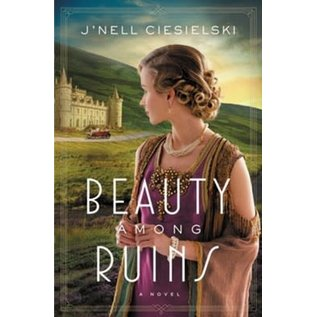 Beauty Among Ruins (J'nell Ciesielski), Paperback