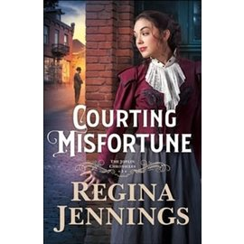 Joplin Chronicles #1: Courting Misfortune (Regina Jennings), Paperback