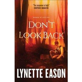 Women of Justice #2: Don't Look Back (Lynette Eason), Paperback