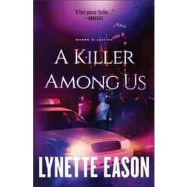Women of Justice #3: A Killer Among Us (Lynette Eason), Paperback