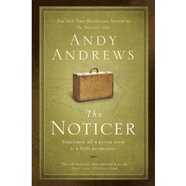 The Noticer: Sometimes all a person needs is a little perspective (Andy Andrews), Paperback