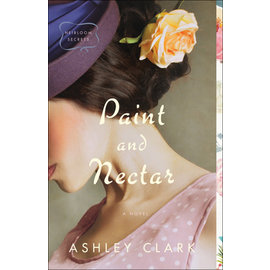 COMING MAY 2021 Heirloom Secrets #2: Paint and Nectar (Ashley Clark), Paperback