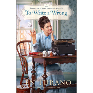 COMING AUGUST 2021 Bleecker Street Inquiry Agency #2: To Write a Wrong (Jen Turano), Paperback