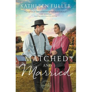 COMING SEPTEMBER 2021 Amish Mail-Order Bride #2: Matched and Married (Kathleen Fuller), Paperback