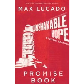 Unshakable Hope, Student Edition: Promise Book (Max Lucado), Paperback