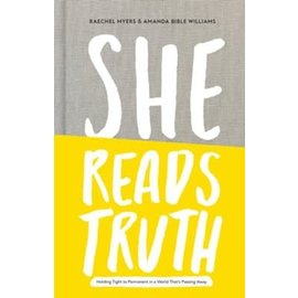 She Reads Truth (Raechel Myers, Amanda Bible Williams), Hardcover