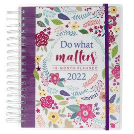 2022 18-Month Planner - Do What Matters, Wirebound