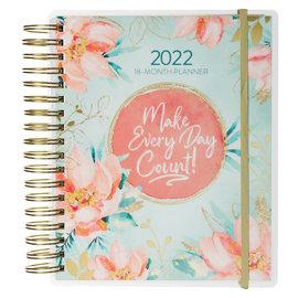 2022 18-Month Planner - Make Every Day Count, Wirebound