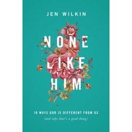 None Like Him (Jen Wilkin), Paperback