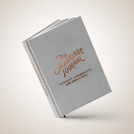 The Marriage Journal: Connect, Communicate and Grow in Love