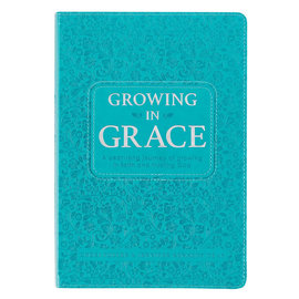 Growing in Grace: A Year-Long Journey of Growing in Faith and Trusting God, Teal Faux Leather