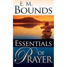 Essentials of Prayer (E.M. Bounds), Mass Market Paperback