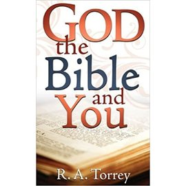 God, the Bible, and You (R. A. Torrey), Mass Market Paperback