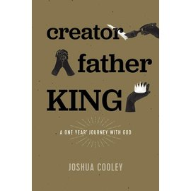 Creator, Father, King (Joshua Cooley), Paperback