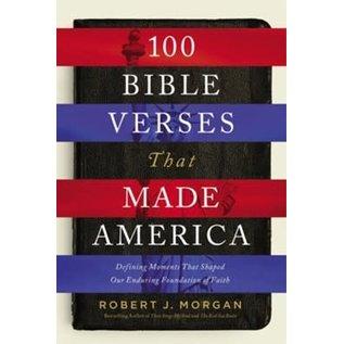 100 Bible Verses That Made America (Robert Morgan), Paperback