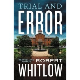 Trial and Error (Robert Whitlow), Paperback