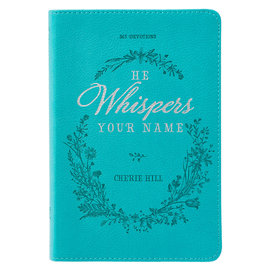 He Whispers Your Name (Cherie Hill)