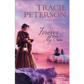 COMING JULY 2021 Ladies of the Lake #2: Forever My Own, Large Print (Tracie Peterson), Paperback