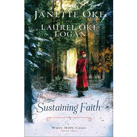COMING JUNE 2021: When Hope Calls #2: Sustaining Faith, Large Print (Janette Oke, Laurel Oke Logan), Paperback