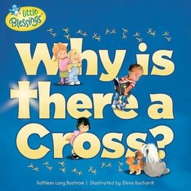 Why Is There a Cross? (Kathleen Bostrom)