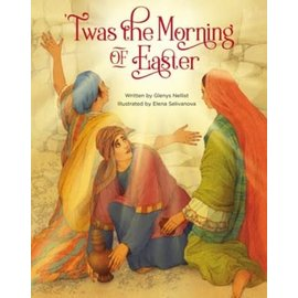 Twas the Morning of Easter (Glenys Nellist), Hardcover