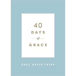 40 Days of Grace (Paul David Tripp)