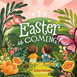 Easter is Coming! (Tama Fortner), Board Book