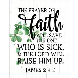 Pallet Art - The Prayer of Faith (9x12)