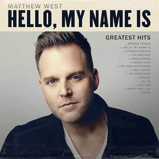 CD - Greatest Hits: Hello, My Name Is (Matthew West)