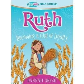 True Girl Bible Studies: Ruth (Dannah Gresh)